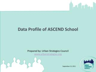 Data Profile of ASCEND School