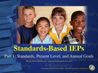 Standards-Based IEPs  Part 1: Standards, Present Level, and Annual Goals
