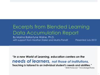 """In a new World of Learning, education centers on the"