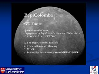 BepiColombo GW Fraser Space Research Centre,