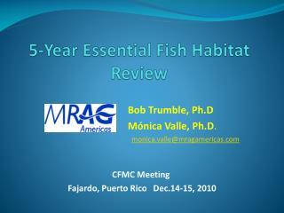 5-Year Essential Fish Habitat Review