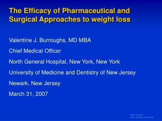 The Efficacy of Pharmaceutical and Surgical Approaches to weight loss