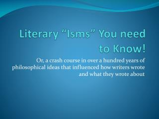"Literary ""Isms"" You need to Know!"