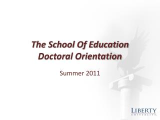 The School Of Education Doctoral Orientation