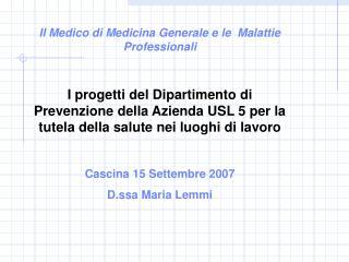 Il Medico di Medicina Generale e le  Malattie Professionali