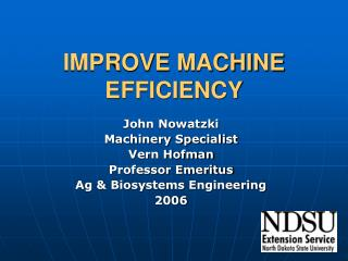 IMPROVE MACHINE EFFICIENCY