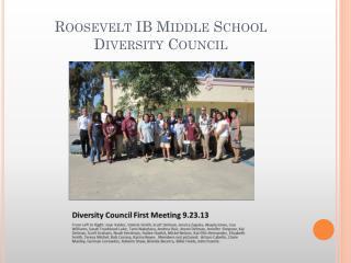 Roosevelt IB Middle School  Diversity Council