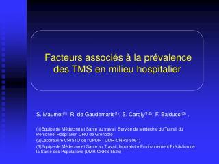 Facteurs associés à la prévalence des TMS en milieu hospitalier