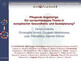 Pflegende Angehörige: Ein vernachlässigtes Thema in europäischer Gesundheits- und Sozialplanung?