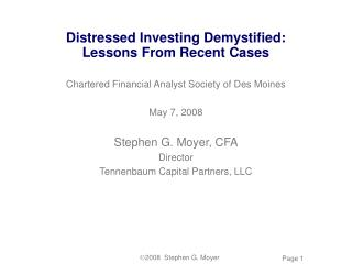 Distressed Investing Demystified: Lessons From Recent Cases