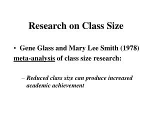 Research on Class Size