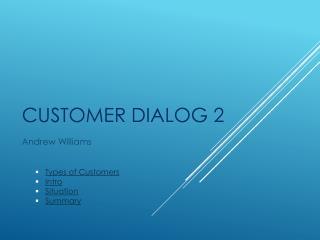 Customer Dialog 2