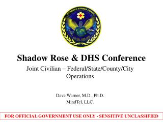 Shadow Rose & DHS Conference