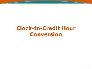 Clock-to-Credit Hour Conversion