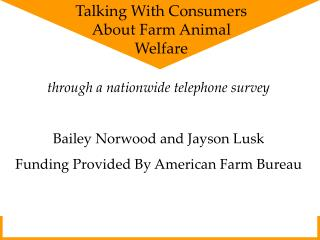 through a nationwide telephone survey Bailey Norwood and Jayson Lusk