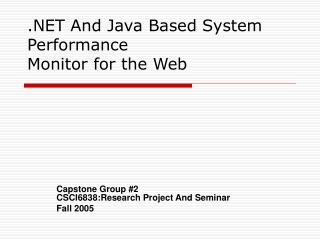 .NET And Java Based System Performance Monitor for the Web
