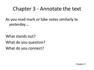 Chapter 3 - Annotate the text