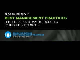 Green Industries  Best Management Practices State Office Update