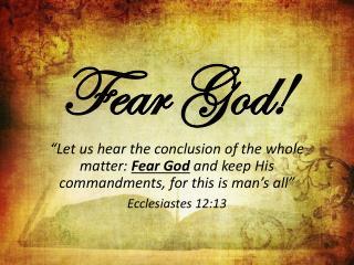 Fear God!