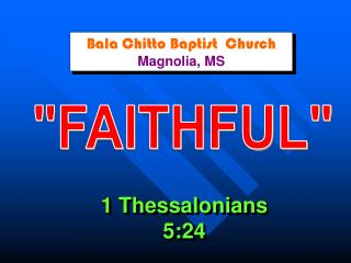 Bala Chitto Baptist  Church  Magnolia, MS