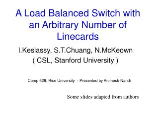 A Load Balanced Switch with an Arbitrary Number of Linecards