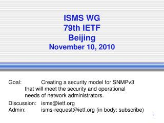 ISMS WG 79th  IETF Beijing November 10, 2010