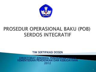 PROSEDUR OPERASIONAL BAKU (POB)  SERDOS INTEGRATIF