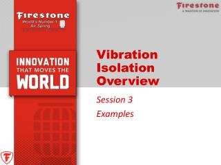 Vibration Isolation Overview