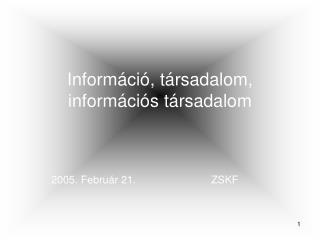 Információ, társadalom, információs társadalom