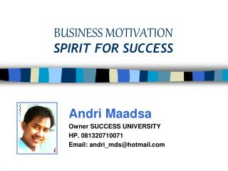 BUSINESS MOTIVATION SPIRIT FOR SUCCESS