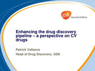 Enhancing the drug discovery pipeline � a perspective on CV drugs