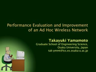 Performance Evaluation and Improvement of an Ad Hoc Wireless Network