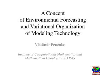 A Concept  of Environmental Forecasting   and Variational Organization of Modeling Technology