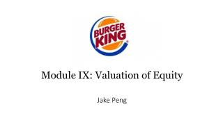 Module  IX: Valuation of  Equity Jake  Peng