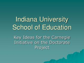 Indiana University School of Education