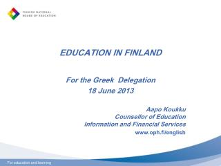 EDUCATION IN FINLAND