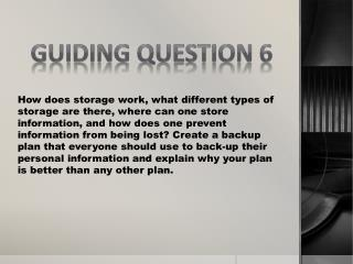 Guiding  Question 6