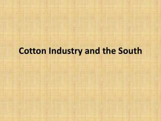 Cotton Industry and the South