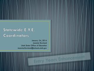 Statewide E.Y.E. Coordinators