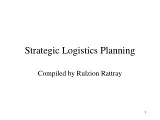 Strategic Logistics Planning