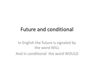 Future and conditional