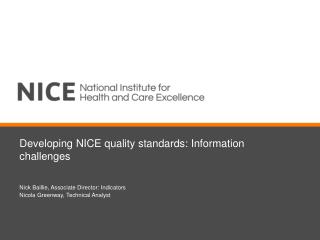 Developing NICE quality standards: Information challenges