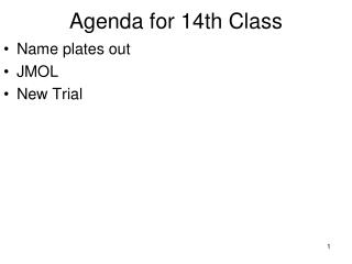 Agenda for 14th Class