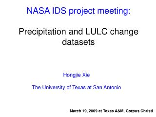 NASA IDS project meeting: Precipitation and LULC change datasets