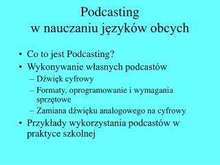 Podcasting  w nauczaniu języków obcych
