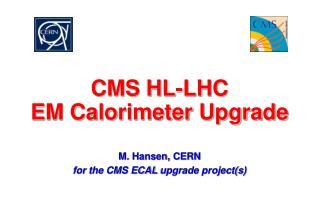 CMS HL-LHC EM Calorimeter Upgrade