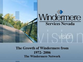 The Growth of Windermere from  1972- 2006