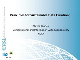Principles for Sustainable Data Curation;