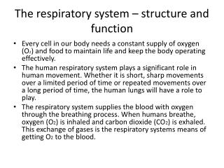 The respiratory system – structure and function