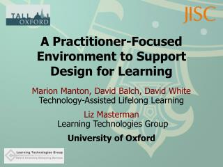A Practitioner-Focused Environment to Support Design for Learning